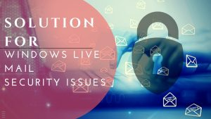 window-live-mail-security