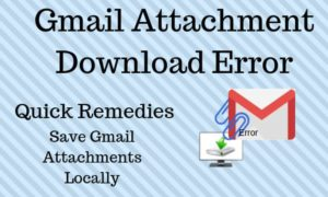 gmail file download issue